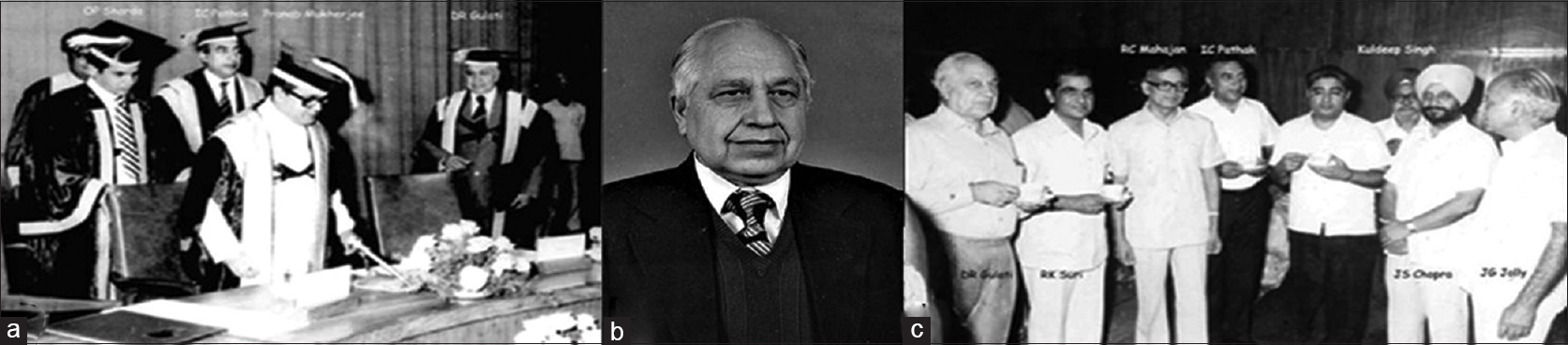 Figure 6: Dr. Des Raj Gulati (founder father of neurosciences at PGIMER, Chandigarh). (a) Prof Gulati with his Excellency Mr. Pranab Mukherjee, Dr IC Pathak and Dr OP Sharda; (b) File photo of Dr. DR Gulati; (c) Dr. Gulati with the faculty of Department of Neurosciences along with Dr. JS Chopra (founder father of the Department of Neurology at PGIMER, Chandigarh)