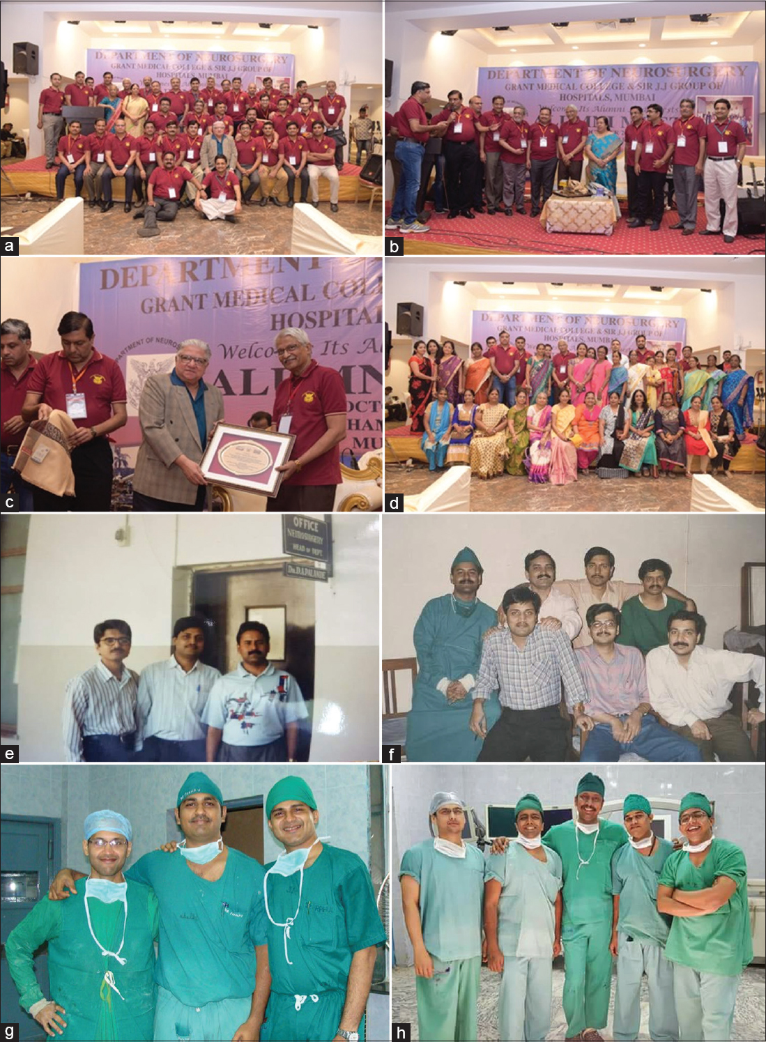Figure 5: (a) Alumni of Department of Neursourgery, J.J. Hospital, Mumbai. (b) Felicitation of Dr. D.A. Palande by his students in honor of his service to the department. (c) Felicitation of Dr. D.A. Palande by Dr. M. Virani in honor of his service to the department. (d) Nurses and sisters who have rendered their service to the department since its inception also participated in the get together. (e) (From left to right) Dr. Uday Ghate, Dr. Anjeev Chaurasia, Dr. Vijay Menon. (f) Dr. Menon, Dr. Chaurasia, Dr. Dijesh Shah, Dr. Shyam Agroya, Dr. Bharat Naik, Dr. Mukul Pandey: Neurosurgeons from 1990 to 2000. (g) Dr. Amit Jaiswal, Dr. Pranav Ghodgaonkar, Dr. Rahul Mally: Neurosurgeons from 2000 to 2010. (h) Dr. Anuj Bhide, Dr. Pravin Survashe, Dr. Hrushikesh K., Dr. Laxmikant Bhople, Dr. Harish Naik: Neurosurgeons from 2010 to 2018